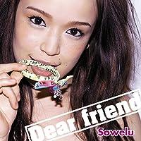 Dear friend