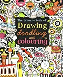 Drawing, Doodling and Colouring Book (Usborne Drawing, Doodling and Colouring) -