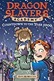 Countdown to the Year 1000 #8 (Dragon Slayer's Academy)