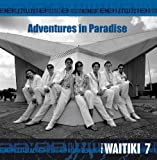 Adventures in Paradise [Import, From US] / Waitiki 7 (CD - 2009)