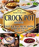 Crock Pot Recipes: Fast and Easy Meal Using Your Ultimate Crock Pot (Slow cooker cookbook,Low carb recipes,Weight Loss Recipes,Clean Eating,Paleo Diet,Ketogenic ... Prep,Instant Pot Cookbook) (English Edition)