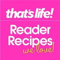 that's life! Reader Recipes