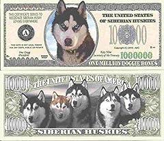 Novelty Dollar Siberian Husky Dog Million Dollar Bills x 4 Huskies New by Novelty Dollar [並行輸入品]