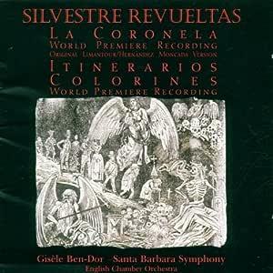 Revueltas;La Coronela/Itenaros