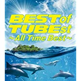 BEST of TUBEst ~All Time Best~ (初回生産限定盤)(DVD付)