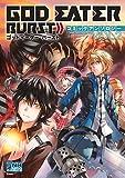 GOD EATER BURST コミックアンソロジー VOL.2 (IDコミックス DNAメディアコミックス)