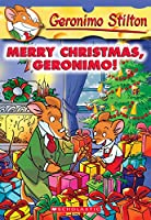Merry Christmas, Geronimo! (Geronimo Stilton)