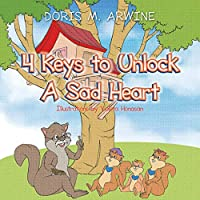 4 Keys to Unlock A Sad Heart