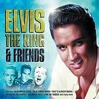 Elvis the King & Friends