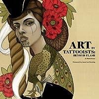 Art by Tattooists: Beyond Flash