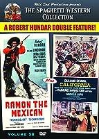 Ramon the Mexican & California