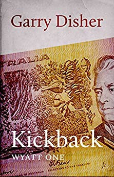 Kickback (Wyatt Book 1) by [Disher, Garry]