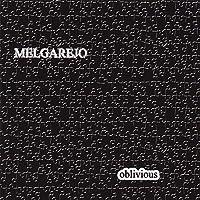 Oblivious by Melgarejo