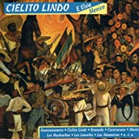 Cielito Lindo-Que Viva Mexico