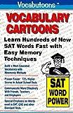 Vocabulary Cartoons: Building an Educated Vocabulary With Visual Mnemonics (SAT Word Power)