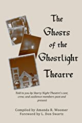 The Ghosts of the Ghostlight Theatre ペーパーバック