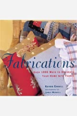 Fabrications: over 1000 Ways to Decorate Your Home with Fabric Paperback