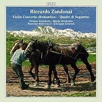 ザンドナーイ:ヴァイオリンと管弦楽のためのコンチェルト・ロマンティコRZ222/4つの交響詩「セガンティーニ」RZ225