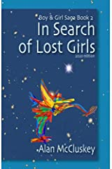 In Search of Lost Girls (The Boy & Girl Saga Book 2) Kindle Edition