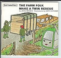 Farm Folk Make a Twin Rescue