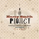 Harry Smith Project: Anthology American Folk