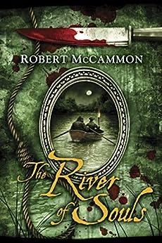 The River of Souls (The Matthew Corbett Series Book 5) by [McCammon, Robert]