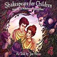 Shakespeare for Children: A Midsummer Night's Dream / The Taming of the Shrew
