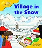 Oxford Reading Tree: Stage 5: Storybooks (magic Key): Village in the Snow