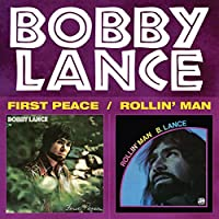 First Peace / Rollin' Man by Bobby Lance
