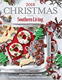 Christmas With Southern Living 2018: Inspired Ideas for Holiday Cooking and Decorating 画像