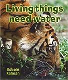 Living Things Need Water (Introducing Living Things) 画像