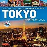 Tokyo - Capital of Cool: Tokyo's Most Famous Sights from Asakusa to Harajuku