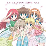 TVアニメ「D.C.S.S. ?ダ・カーポ セカンドシーズン?」ボーカルアルバム Vol.2