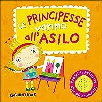 Le principesse vanno all'asilo. Libro sonoro