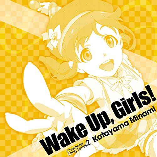 Wake Up,Girls! Character song series2 片山実波