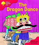 Oxford Reading Tree: Stage 4: More Storybooks: The Dragon Dance: Pack B
