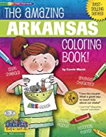 The Amazing Arkansas Coloring Book (The Arkansas Experience)