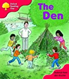Oxford Reading Tree: Stage 4: More Storybooks C: the Den