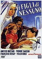 I Figli Di Nessuno [Italian Edition]