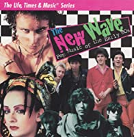 New Wave: Pop Music of Early 80s