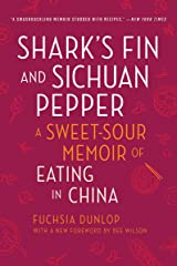 Shark's Fin and Sichuan Pepper: A Sweet-Sour Memoir of Eating in China Paperback