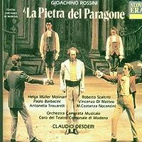 La Pietra Del Paragone [Complete] by Gioachino Rossini (1992-10-21)