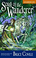 Song of the Wanderer (Unicorn Chronicles)