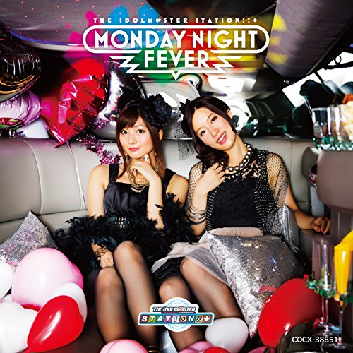 THE IDOLM@STER STATION!!+ Monday Night Fever☆