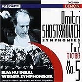 ショスタコーヴィチ:交響曲第2番&第5番