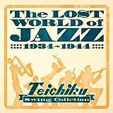 戦前ジャズ・コレクション テイチクインスト篇 1934~1944