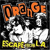 Escape From L.A. by Orange (2007-09-11)