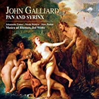 Galliard & Purcell: Pan and Syrinx & The Masque of Cupid and Bacchus