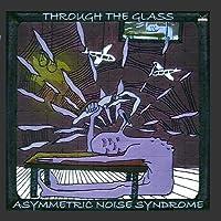 Through The Glass - EP