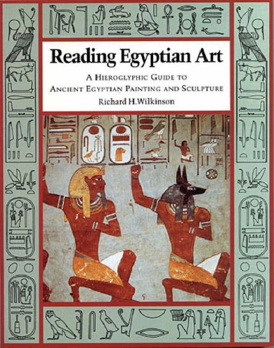 Reading Egyptian Art: A Hieroglyphic Guide to Anci...